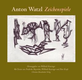 Anton Watzl: Zeichenspiele