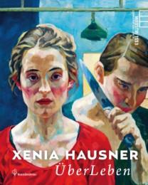 Xenia Hausner - ÜberLeben