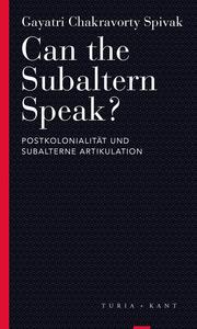 Can the Subaltern Speak? - Cover