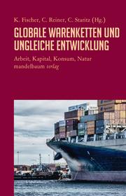 Globale Warenketten und ungleiche Entwicklung - Cover
