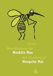 Neue Abenteuer des Moskito Max - New Adventures of Mosquito Max