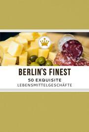 Berlin's Finest: Exquisite Lebensmittelgeschäfte in Berlin