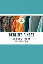 Berlin's Finest: Besondere Modeläden in Berlin
