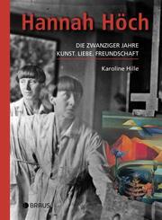 Hannah Höch - Die zwanziger Jahre
