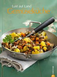 Lust auf Land - Gemüseküche