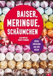 Baiser, Meringue, Schäumchen
