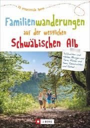 Familienwanderungen auf der westlichen Schwäbischen Alb - Cover