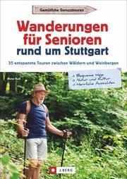 Wanderungen für Senioren rund um Stuttgart - Cover