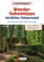 Wander-Geheimtipps nördlicher Schwarzwald - Cover