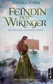 Feindin der Wikinger. Die Jelling-Dynastie. Band 1 - Cover