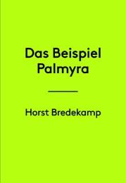 Das Beispiel Palmyra