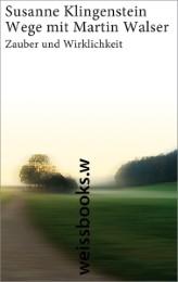 Wege mit Martin Walser