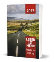 Leben ist mehr 2022 - Paperback - Cover