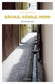 Bächle, Gässle, Mord - Cover