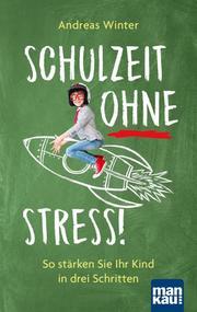 Schulzeit ohne Stress! - Cover