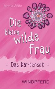 Die kleine wilde Frau - Das Kartenset - Cover