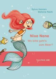 Nixe Nane - Wo bitte geht's zum Meer?