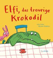Elfi, das traurige Krokodil