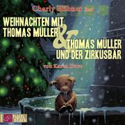 Weihnachten mit Thomas Müller/Thomas Müller und der Zirkusbär - Cover