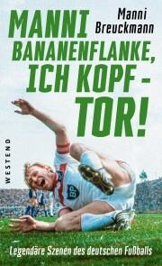 'Manni Bananenflanke, ich Kopf - Tor!' - Cover