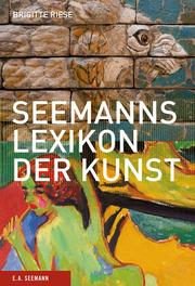 Seemans Lexikon der Kunst
