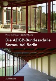 Die ADGB-Bundesschule bei Berlin