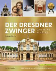 Der Dresdner Zwinger und seine Schätze (russ.)