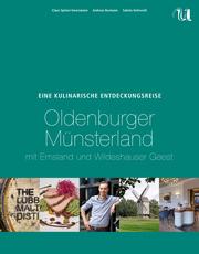 Eine Kulinarische Entdeckungsreise Oldenburger Münsterland