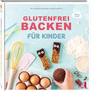 Glutenfrei backen für Kinder