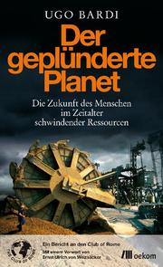 Der geplünderte Planet