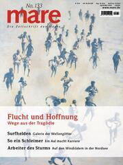 mare - Die Zeitschrift der Meere / No. 133 / Flucht und Hoffnung