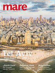 mare - Die Zeitschrift der Meere / No. 134 / Tel Aviv