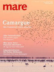 mare - Die Zeitschrift der Meere / No. 139 / Camargue