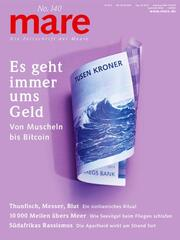mare - Die Zeitschrift der Meere / No. 140 / Es geht immer ums Geld