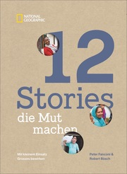 12 STORIES, die Mut machen