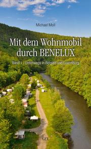 Mit dem Wohnmobil durch BENELUX 1 - Cover