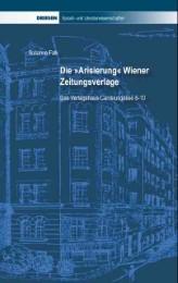 Die 'Arisierung' Wiener Zeitungsverlage - Cover