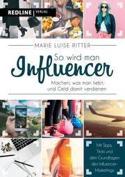So wird man Influencer! - Cover