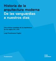 Historia de la arquitectura moderna. De las vanguardias a nuestros días