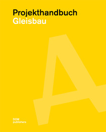 Projekthandbuch Gleisbau