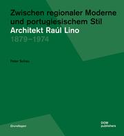 Zwischen regionaler Moderne und portugiesischem Stil: Architekt Raúl Lino