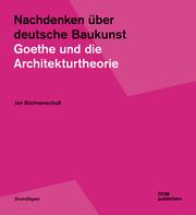 Nachdenken über deutsche Baukunst