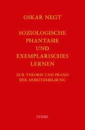 Werkausgabe Bd.2 / Soziologische Phantasie und exemplarisches Lernen
