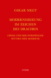 Werkausgabe Bd.7 / Modernisierung im Zeichen des Drachen