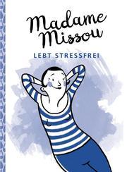 Madame Missou lebt stressfrei - Cover