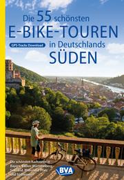 Die 55 schönsten E-Bike Touren in Deutschlands Süden - Cover