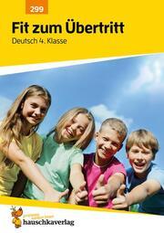 Fit zum Übertritt - Deutsch 4. Klasse, A4- Heft - Cover