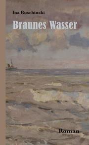 Braunes Wasser - Cover
