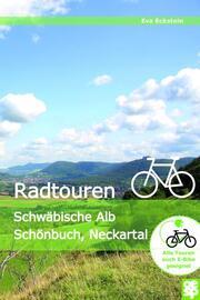 Radtouren Schwäbische Alb, Schönbuch, Neckartal - Cover