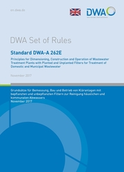 Standard DWA-A 262E Principles for Dimensioning, Construction and Operation of Wastewater Treatment Plants with Planted and Unplanted Filters for Treatment of Domestic and Municipal Wastewater